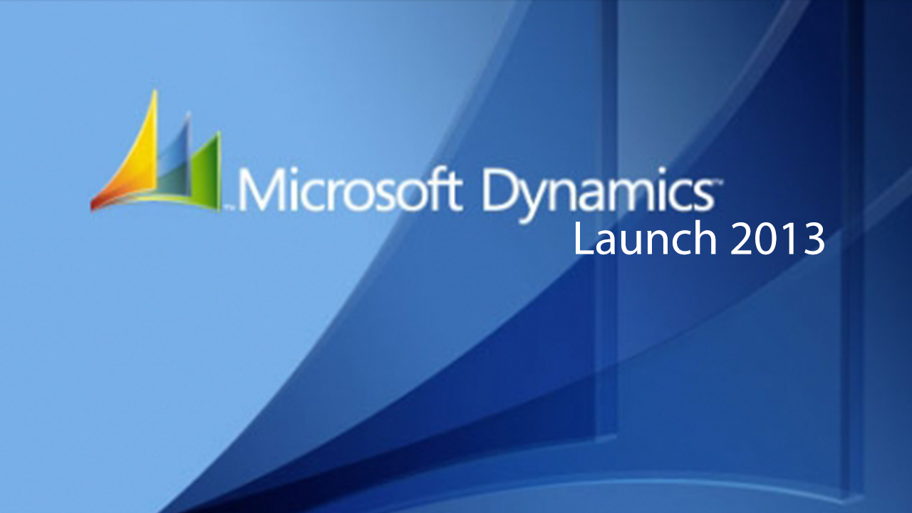 Microsoft dynamics 2013 launch