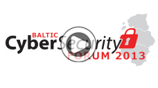 Baltic CyberSecurity Forum 2013