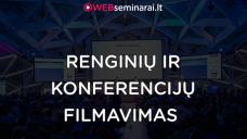 Renginių ir konferencių filmavimas