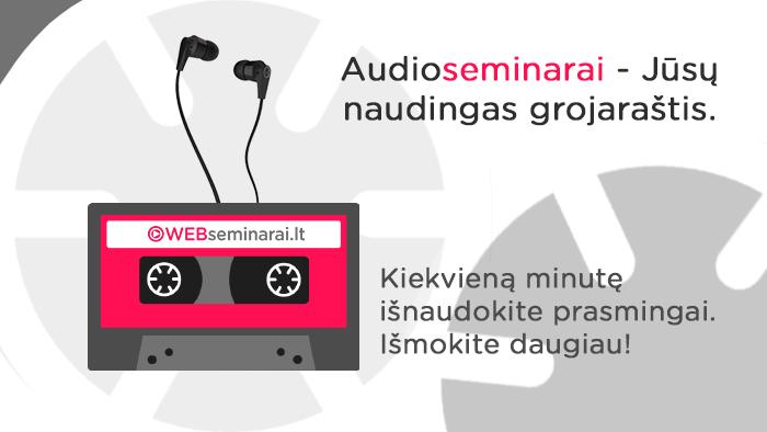 Audio seminarai – mobiliuosiuose įrenginiuose!