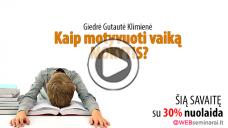 """GIEDRĖ GUTAUTĖ KLIMIENĖ – """"Kaip motyvuoti vaiką MOKYTIS?"""""""