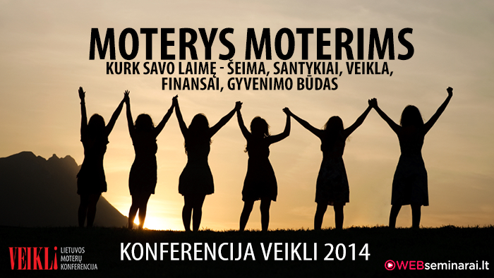 """Moterų konferencija """"Veikli 2014"""""""