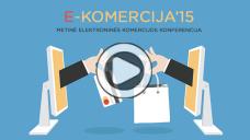 E-KOMERCIJA'15 – kasmetinė konferencija