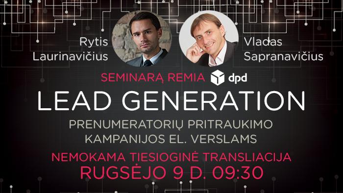 """VLADAS SAPRANAVIČIUS ir RYTIS LAURINAVIČIUS – """"Lead generation: prenumeratorių pritraukimo kampanijos el. verslams"""""""