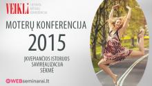 """Trečioji moterų konferencija """"Veikli"""" (39 Eur)"""