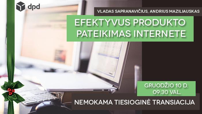 """VLADAS SAPRANAVIČIUS, ANDRIUS MAZILIAUSKAS – """"Efektyvus produkto pateikimas internete"""""""