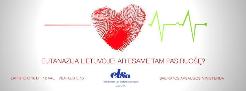 """Konferencija """"Eutanazija Lietuvoje: ar esame tam pasiruošę?"""""""