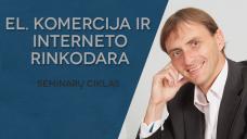 """VLADAS SAPRANAVIČIUS – Seminarų ciklas """"El. komercija ir interneto rinkodara"""""""
