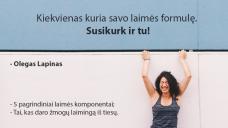 Kiekvienas kuria savo laimės formulę. Susikurk ir tu! (9 Eur)