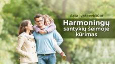 Harmoningų santykių šeimoje kūrimas (10 Eur)