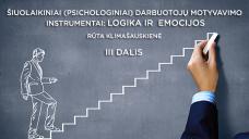 Šiuolaikiniai (psichologiniai) darbuotojų motyvavimo instrumentai: logika ir emocijos (15 Eur)