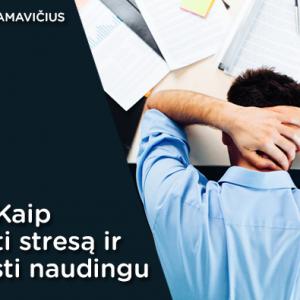 kaip mažinti stresą
