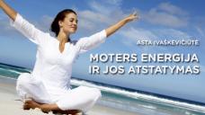 Moters energija ir jos atstatymas (10 Eur)