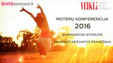 """Ketvirtoji moterų konferencija """"Veikli"""" (49 Eur)"""