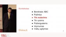 MOTERIMS APIE VYRUS – TOMAS JONAS GIRDZIJAUSKAS