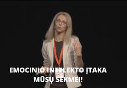 EMOCINIO INTELEKTO ĮTAKA MŪSŲ SĖKMEI! – Jūratė Bortkevičienė