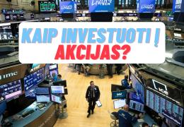 Kaip investuoti į akcijas?